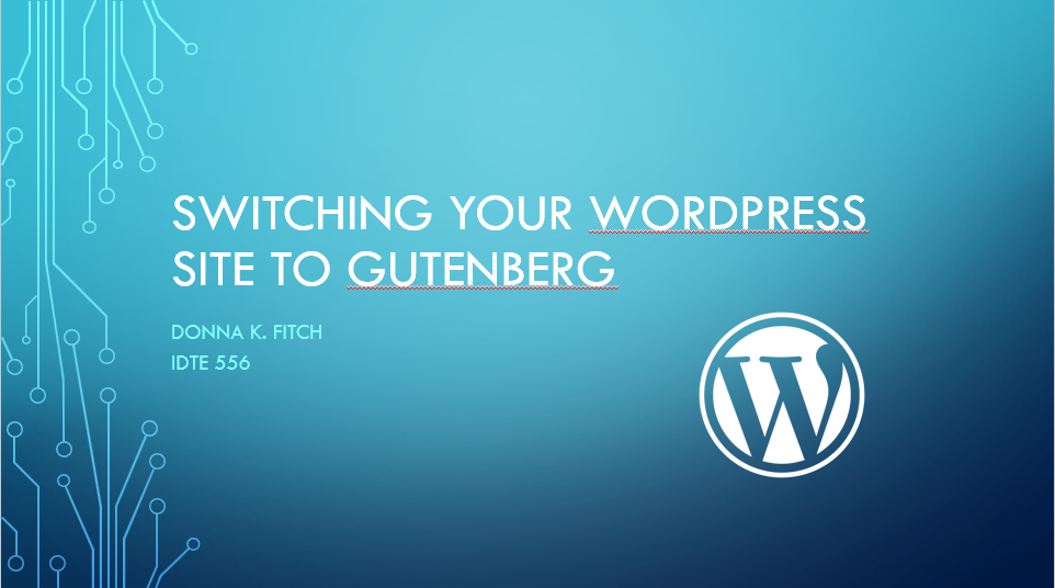 Switching Your WordPress Site to Gutenberg